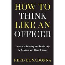 How To Think Like An Officer - By Reed Bonadonna (Hardcover) : Target